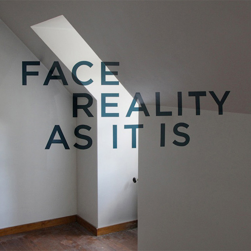 Face the Reality